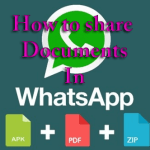 How To Share Documents in WhatsApp Without Using Third Party App