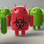 5 Signs Proves Your Android Smartphone is Infected