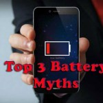 3 Smartphone Battery Myths You Should Stop Believing