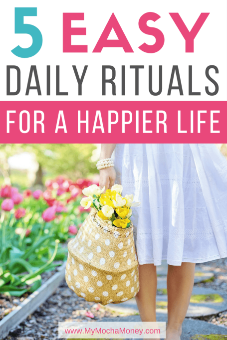 5 Rituals for a Happier Life