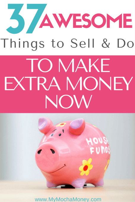 things to sell and do to make extra money