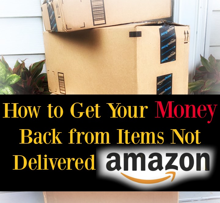 How to Get Your Money Back from Items Not Delivered on Amazon