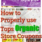 How To Properly Use The Tops Organic Store Coupon