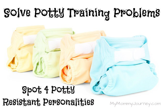Solve Potty Training Problems: Spot 4 Potty Resistant Personalities