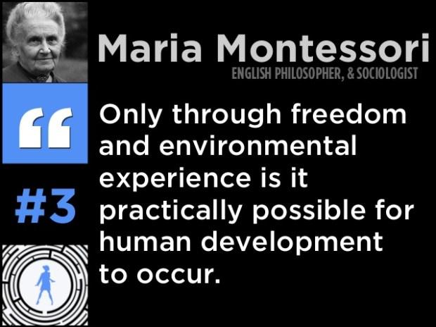 Photo Credit:  Maria Montessori 20 Wise Quotes