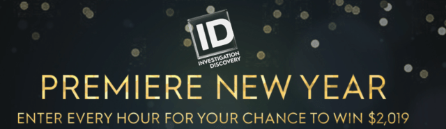 Investigation Discovery 2019 Premiere New Year Sweepstakes