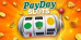 Newport PayDay Slot Instant Win Game