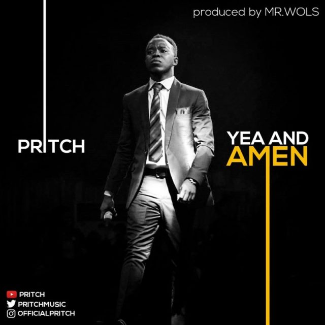 Pritch- Yea and Amen