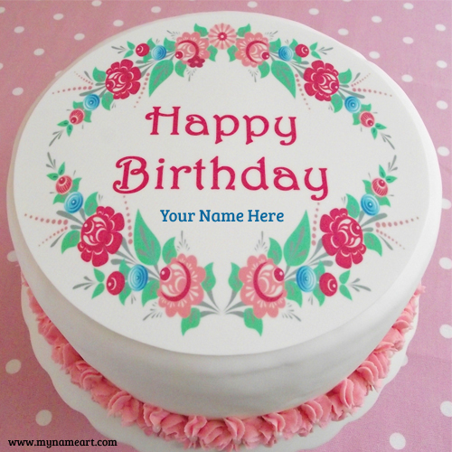 Happy Birthday Flower Cake With Name Image Wishes