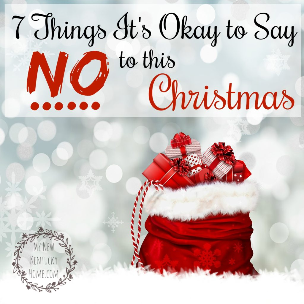 7 Things It's Okay to Say No to This Christmas