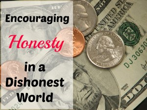 Encouraging HONESTY in a Dishonest World