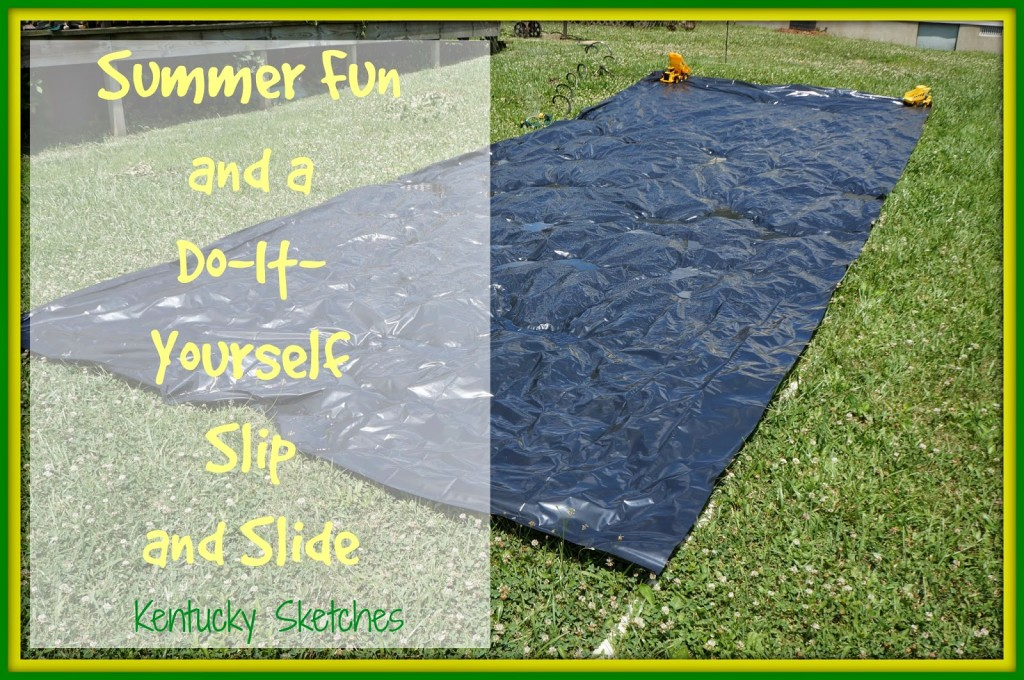 Summer fun a do it yourself slip and slide i dont know how the weathers been in your neck of the woods but here in the bluegrass is has been hot weve had several 90 degree days already with solutioingenieria Gallery