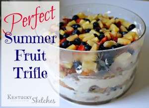 Perfect Summer Fruit Trifle