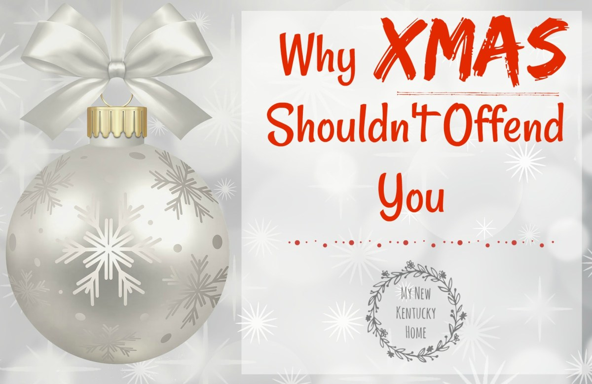 """Why """"Xmas"""" Shouldn\'t Offend You"""