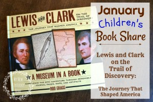 January Children's Book Share — Lewis and Clark on the Trail of Discovery:  The Journey That Shaped America