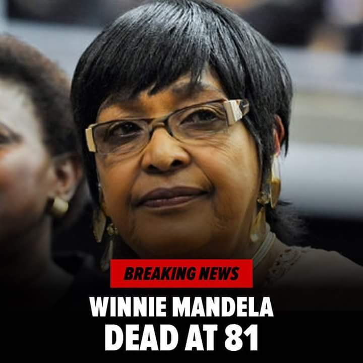 Mama Winnie Mandela, love of Nelson Mandela goes home, aged 81