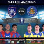 Livestreaming jdt vs pahang fa semi final 1st leg piala fa 5.05.2014