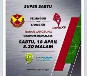 selangor vs lions XII , poster lions XII vs selangor 18.4.2015,