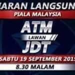 Live streaming JDT VS ATM piala Malaysia 19.9.2015