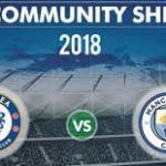 Live streaming Chelsea vs Manchester city community shield 5.8.2018