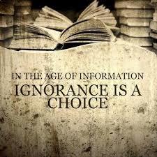 ignorance is a choice