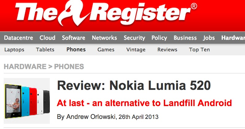 "TheRegister: Nokia Lumia 520 Review, ""At last – an"