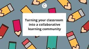 a Collaborative Learning Community