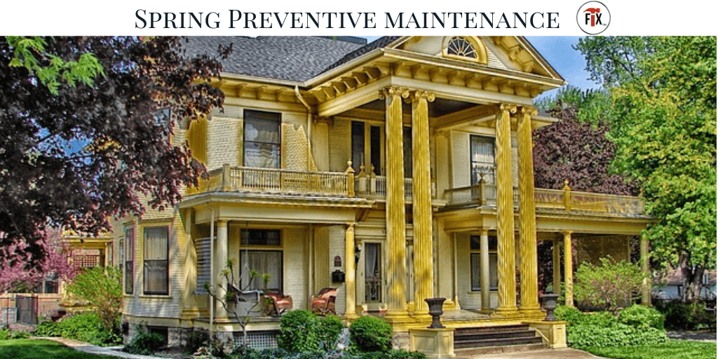Spring Preventive Maintenance: Tips & Checklist