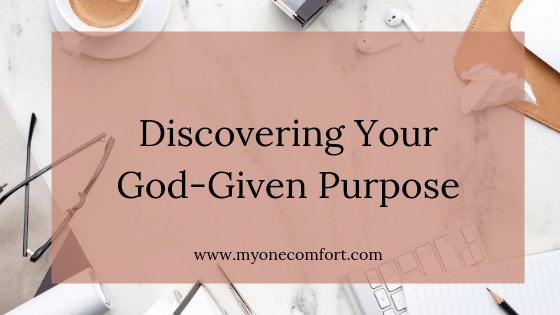 Discovering Your God-Given Purpose