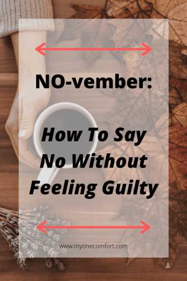NO-vember_ How To Say No Without Feeling Guilty