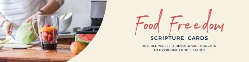 Food Freedom Scripture Cards