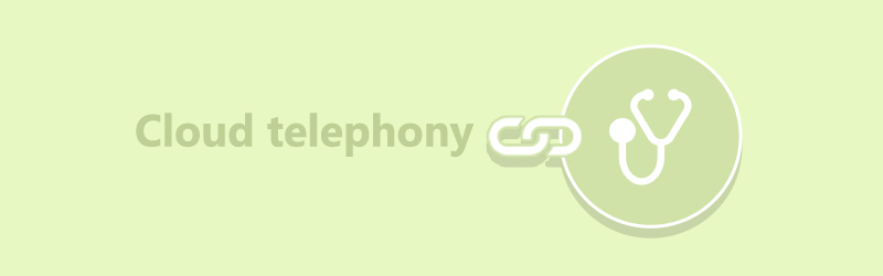 Cloud telephony for business (healthcare)