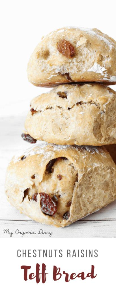 Chestnut Raisin Teff Bread - Vegan sweet and sour healthy alternative to regular white bread.