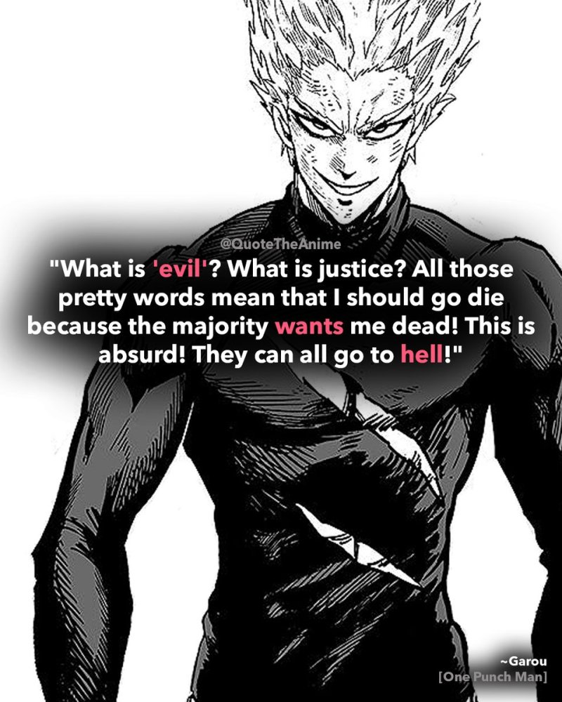 What is evil? What is justice? All those pretty words mean I should go die because the majority wants me dead! This is absurd! They can all go to hell.