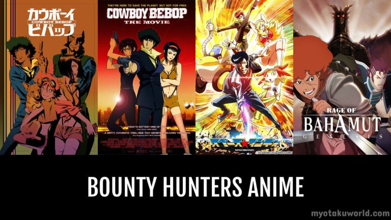 Anime Featuring Bounty Hunters