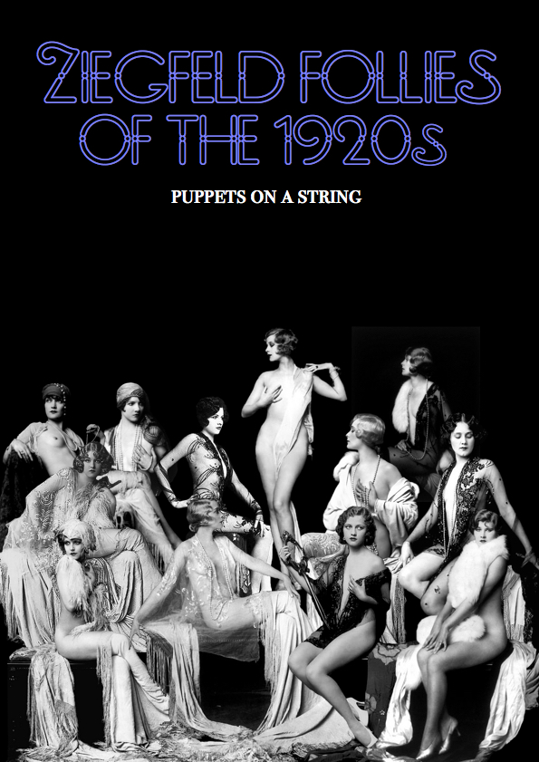 "Grafisk design portfolio 2 – Plakat: ""Ziegfeld Follies of the 1920s – Puppets on a String""/ Graphic Design Portfolio – Poster: ""Ziegfeld Follies of the 1920s – Puppets on a String""."
