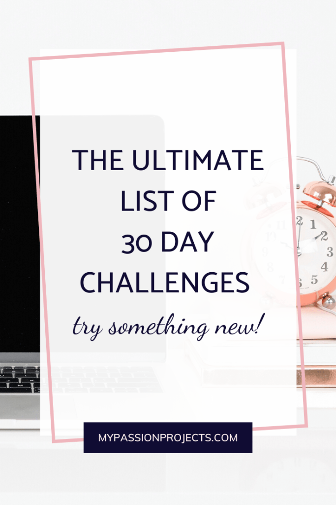 The Ultimate List Of 30 Day Challenges