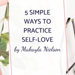 5 Simple Ways To Practice Self-Love