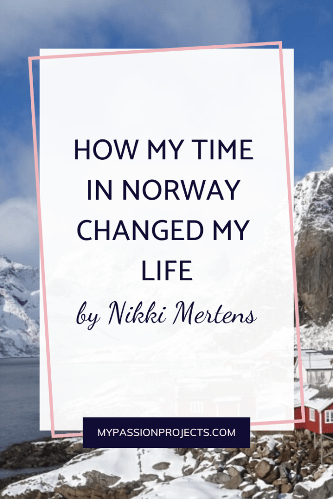 How My Time In Norway Changed My Life