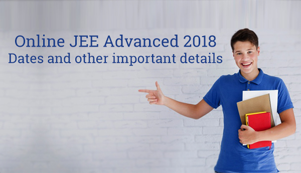 Online JEE 2018: Dates and other key details