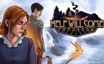 Help Will Come Tomorrow Free Download PC Game Full Version