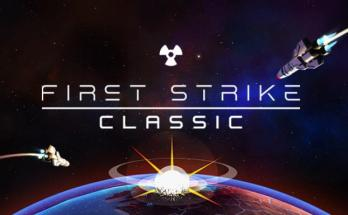 First Strike: Classic Free Download