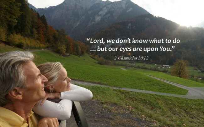 Help Us Lord!  We Don't Know What to Do!