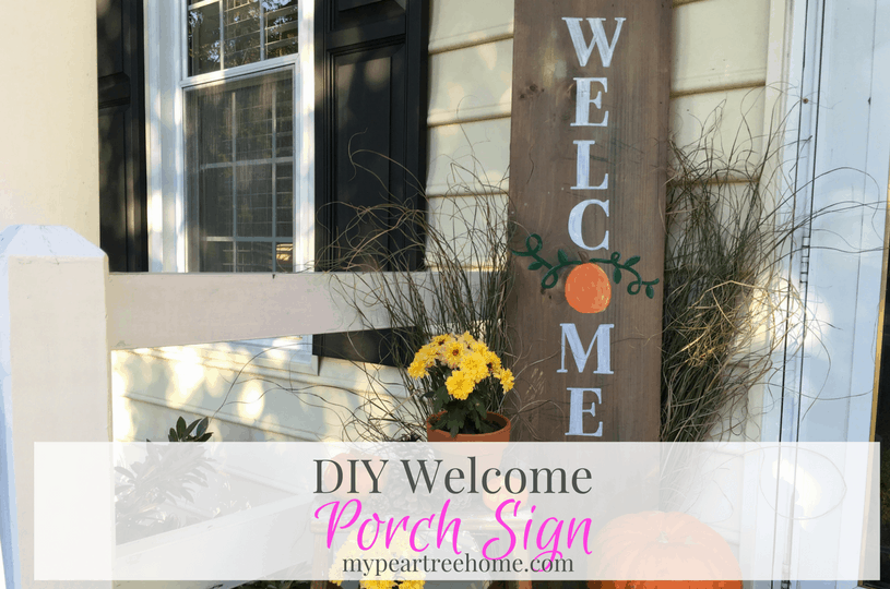 """Porch """"Welcome"""" Sign"""