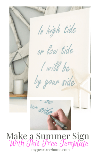 "image of a DIY sign that says ""In high tide or low tide, I will be by your side"""