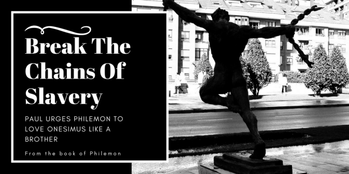 PHILEMON: Slave or Brother