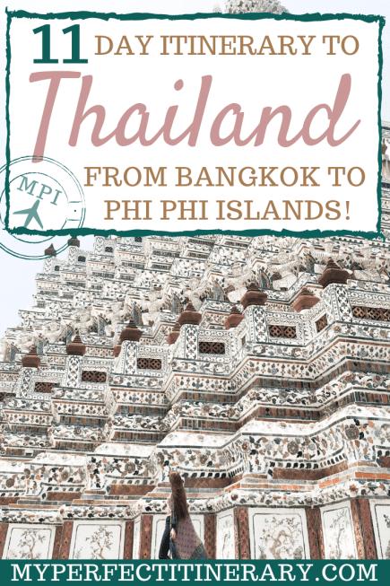11 Day Thailand Itinerary from Bangkok To Phi Phi Islands