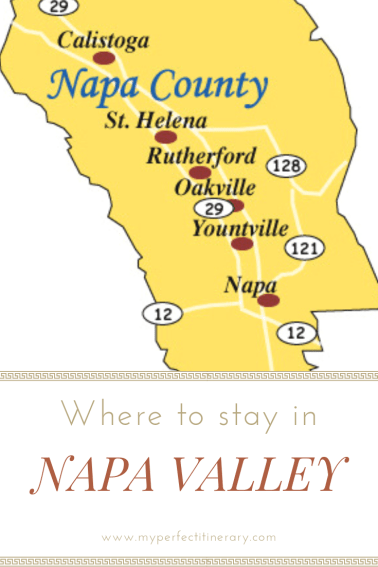 Guide to where to stay in Napa, what town to stay in Napa, Downtown Napa versus Yountville, Best hotels in Napa, First timers guide to Napa Valley