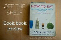 How to Eat - by Nigella Lawson