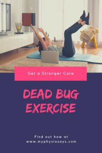 Get a stronger core with the dead bug exercise.